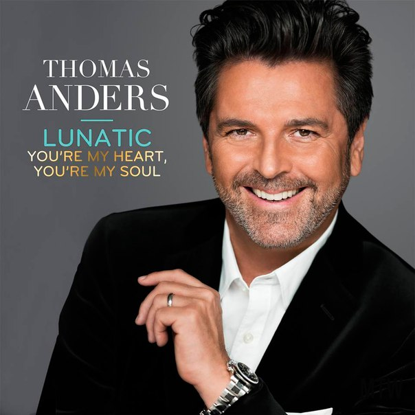 Thomas Anders - LUNATIC [Сингл!]