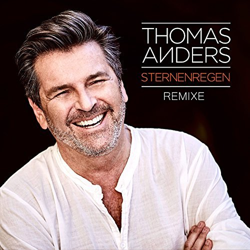 Thomas Anders - Sternenregen REMIXES [Сингл!]