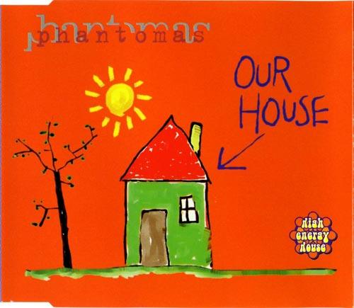 Phantomas - Our House